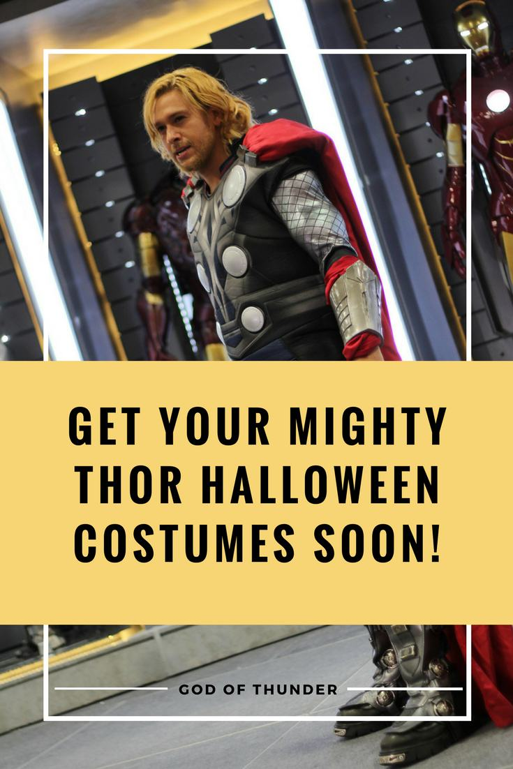 be sure to get your thor halloween costumes before they're gone